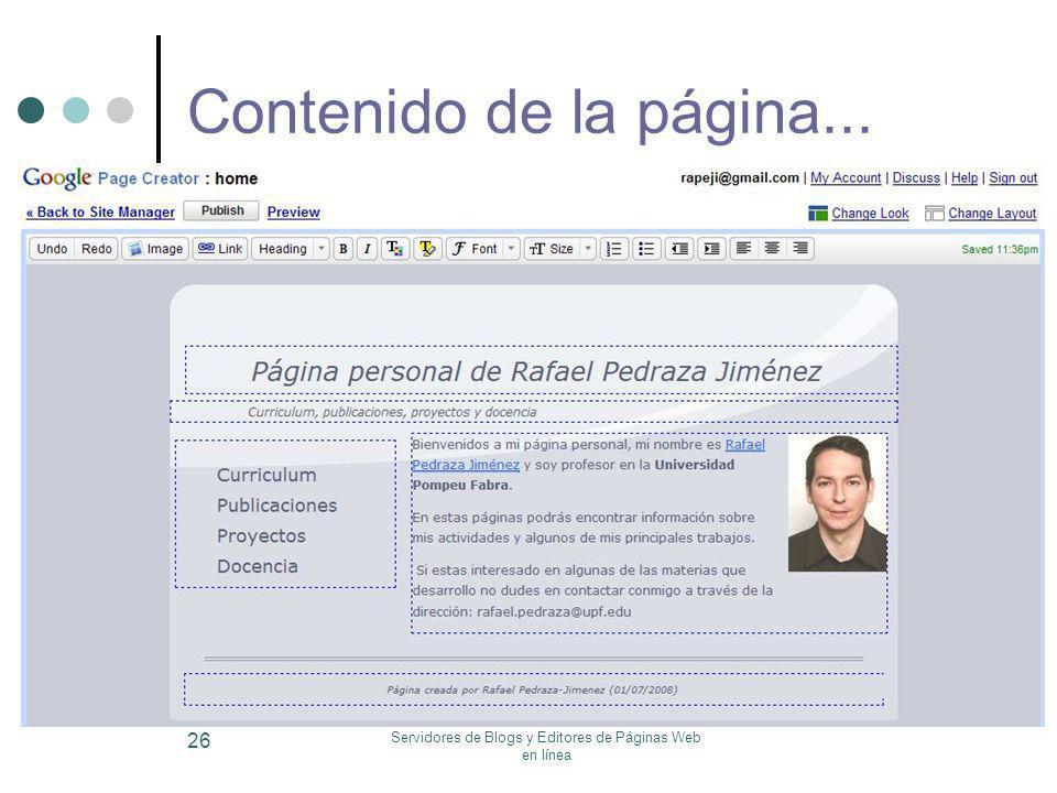 Servidores de Blogs y Editores de Páginas Web en línea 26 Contenido de la página...