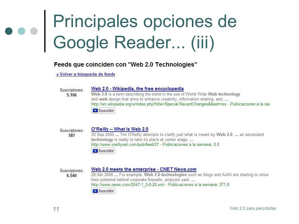 Web 2.0 para periodistas 11 Principales opciones de Google Reader... (iii)