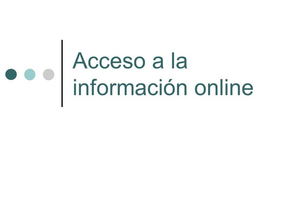 Acceso a la información online