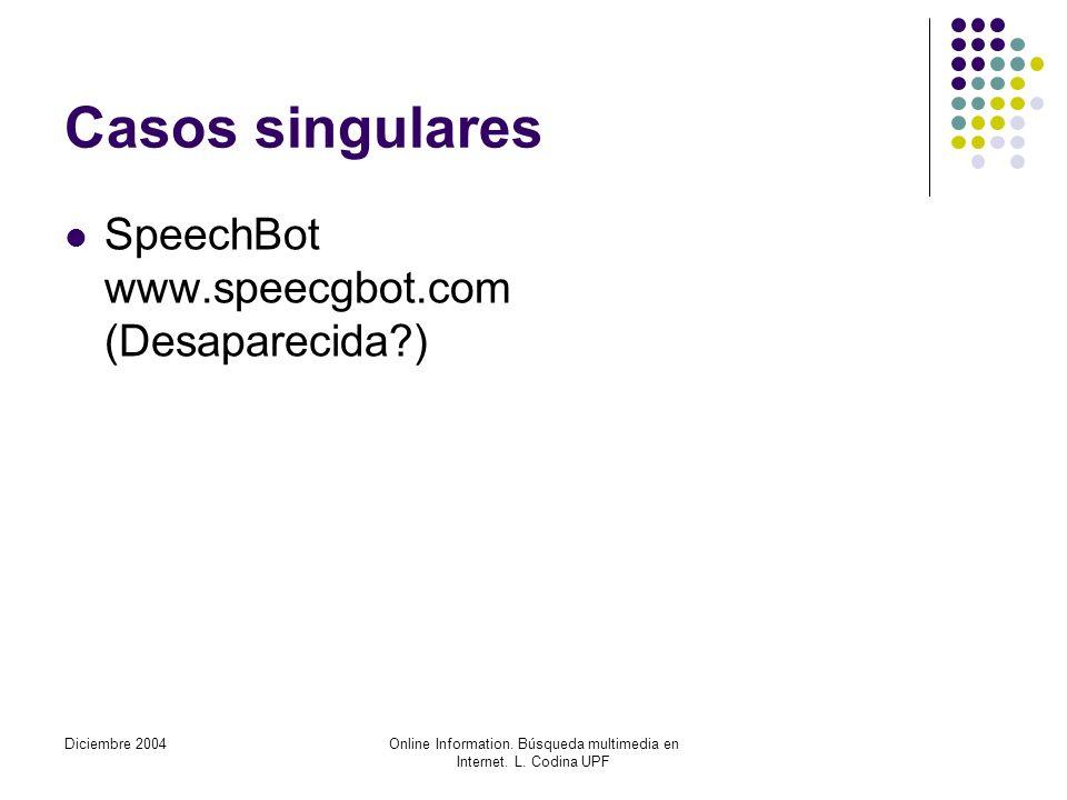 Diciembre 2004Online Information. Búsqueda multimedia en Internet.