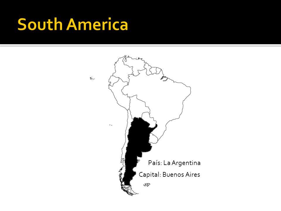 País: La Argentina Capital: Buenos Aires