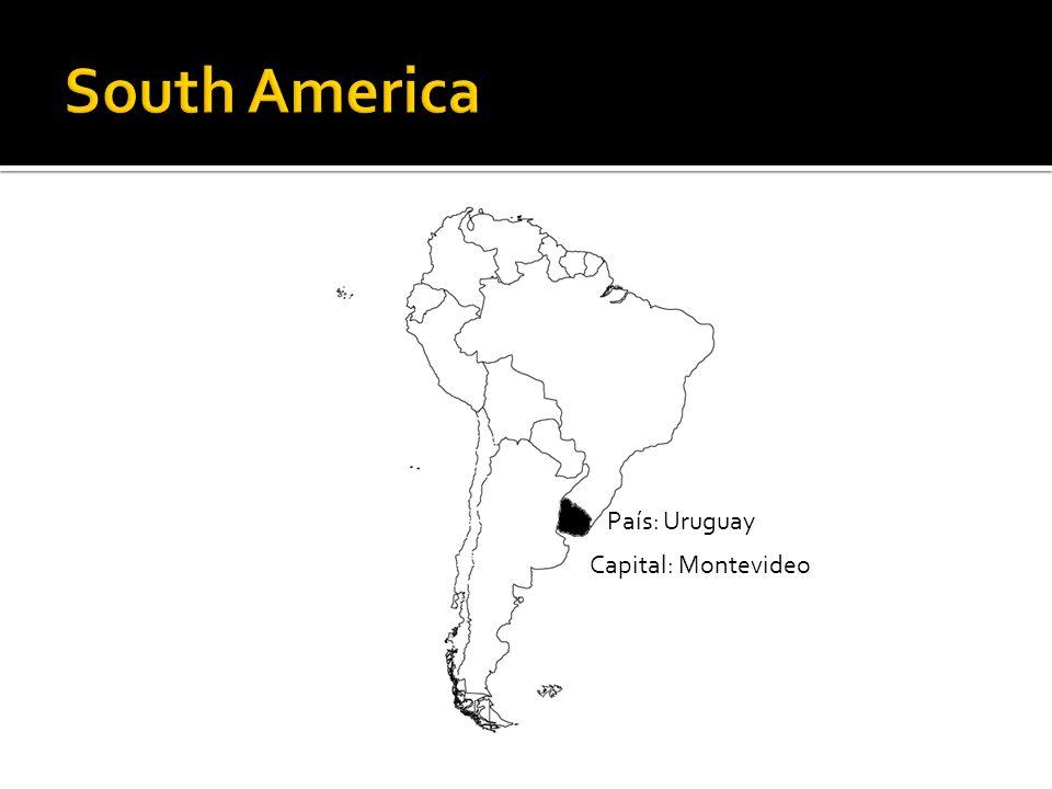 País: Uruguay Capital: Montevideo