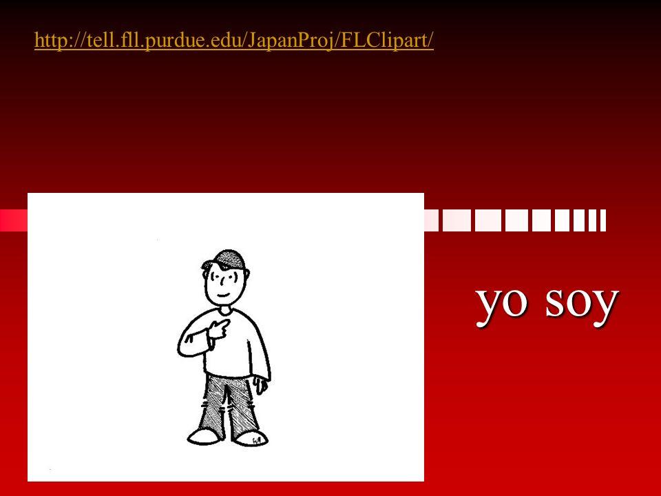 yo soy http://tell.fll.purdue.edu/JapanProj/FLClipart/