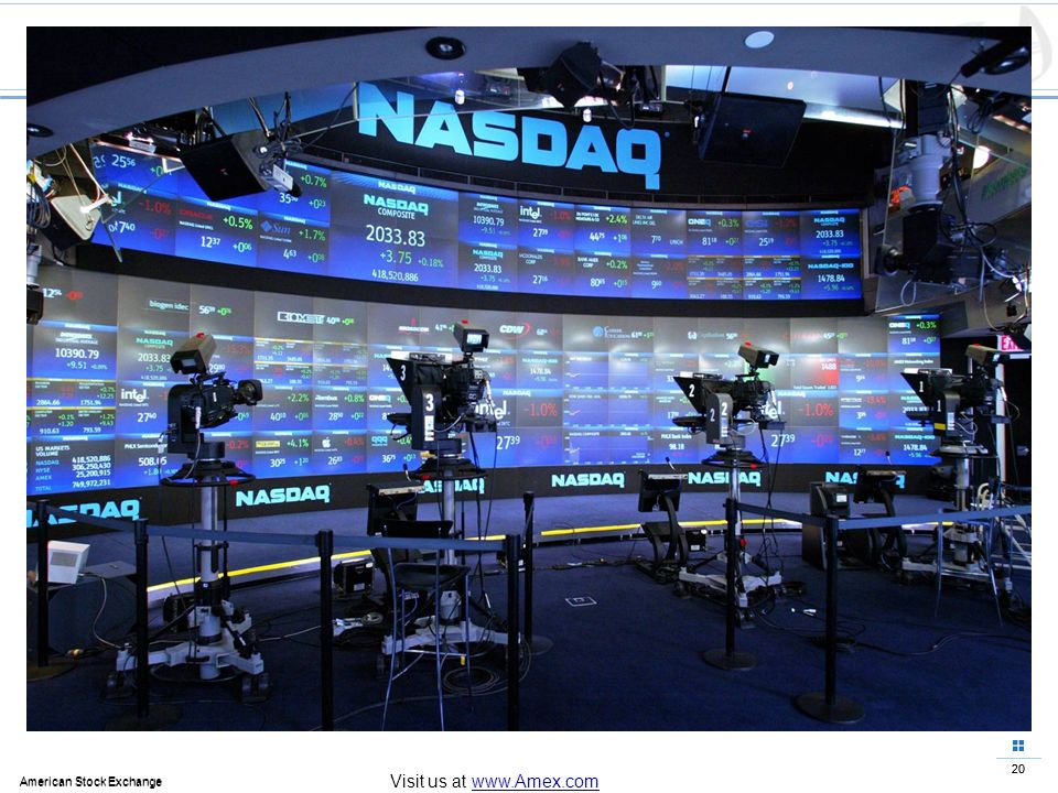20 American Stock Exchange 20 American Stock Exchange Visit us at www.Amex.com