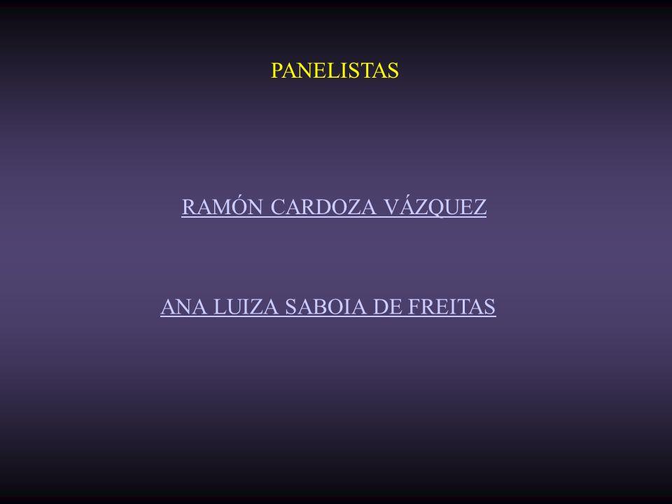 PANELISTAS RAMÓN CARDOZA VÁZQUEZ ANA LUIZA SABOIA DE FREITAS