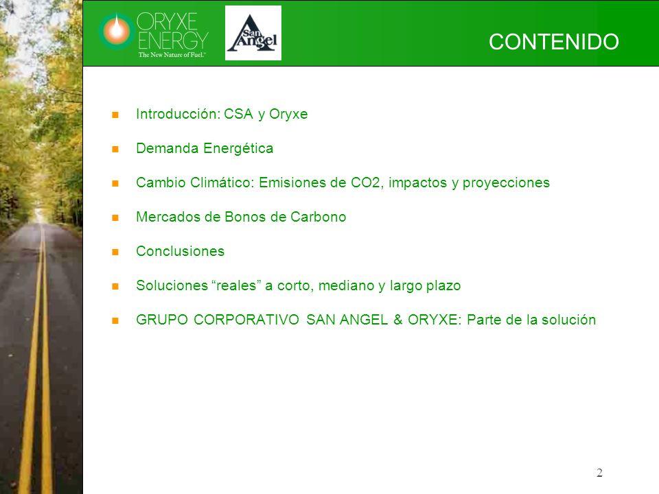 2 CONTENIDO Introducción: CSA y Oryxe Demanda Energética Cambio Climático: Emisiones de CO2, impactos y proyecciones Mercados de Bonos de Carbono Conc