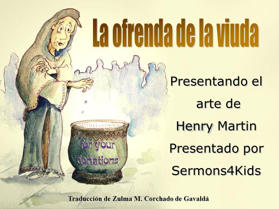 Presentando el arte de Henry Henry Martin Presentado por Sermons4Kids Presentando el arte de Henry Henry Martin Presentado por Sermons4Kids Traducción