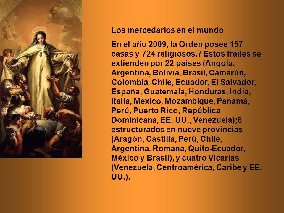 Los mercedarios en el mundo En el año 2009, la Orden posee 157 casas y 724 religiosos.7 Estos frailes se extienden por 22 países (Angola, Argentina, B