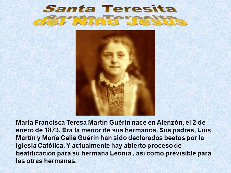 María Francisca Teresa Martín Guérin nace en Alenzón, el 2 de enero de 1873. Era la menor de sus hermanos. Sus padres, Luis Martín y María Celia Guéri