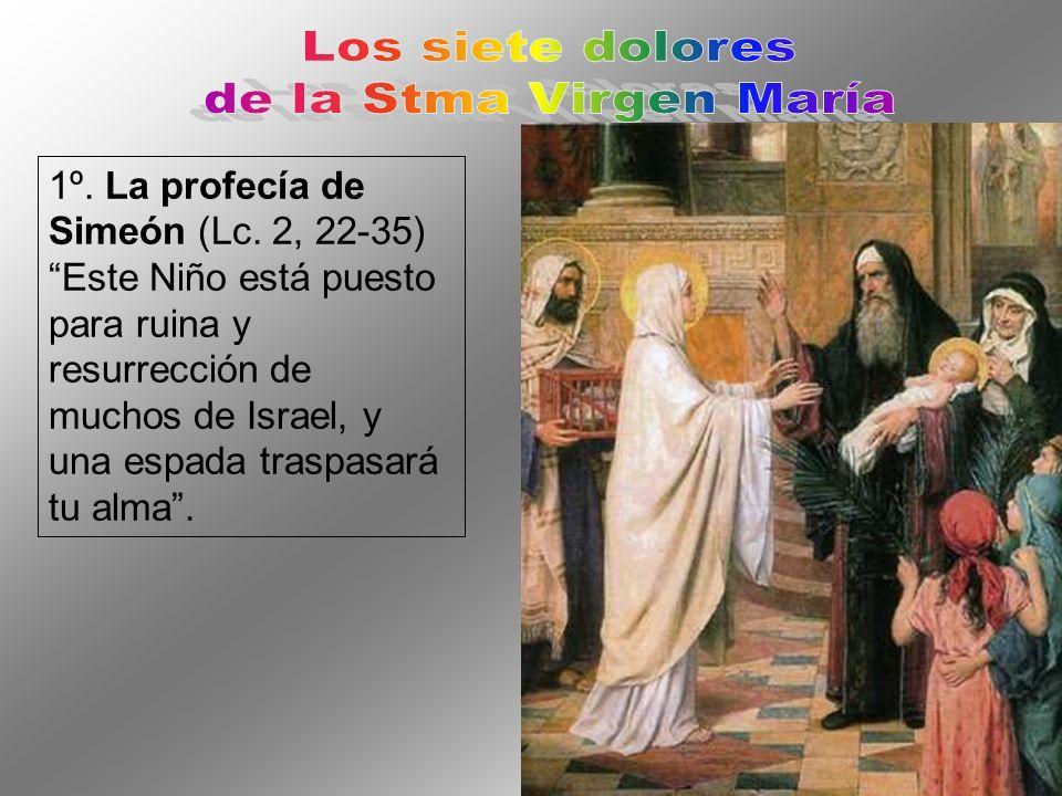 1º.La profecía de Simeón (Lc.