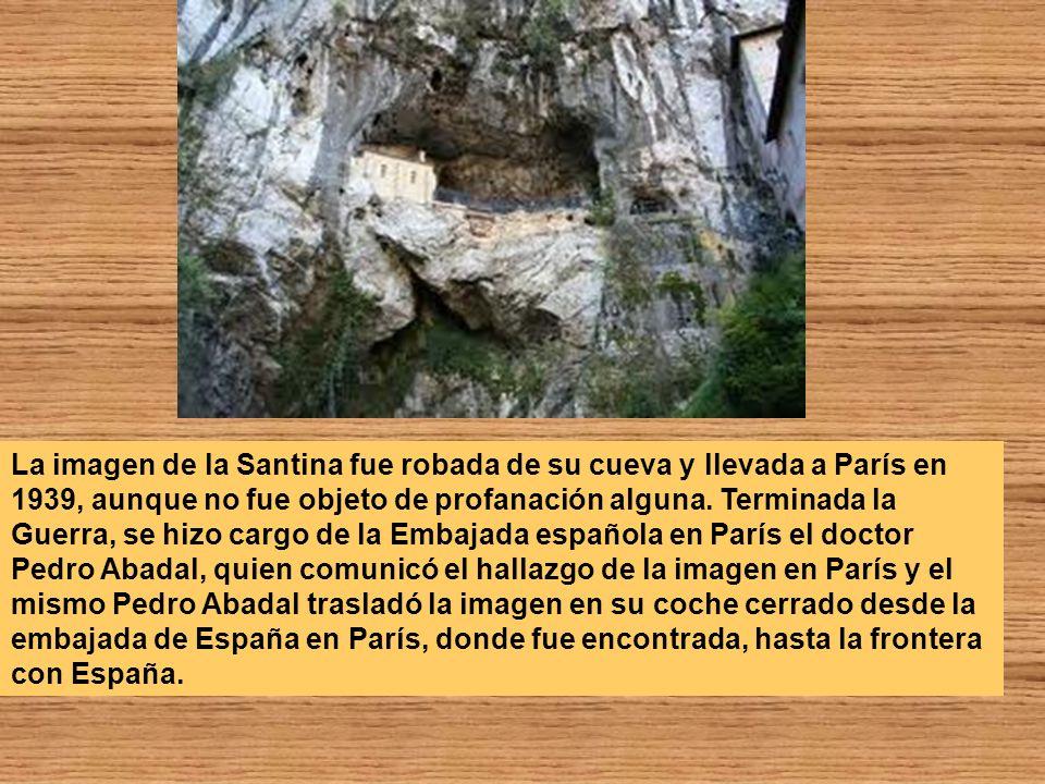 La imagen de la Santina fue robada de su cueva y llevada a París en 1939, aunque no fue objeto de profanación alguna.