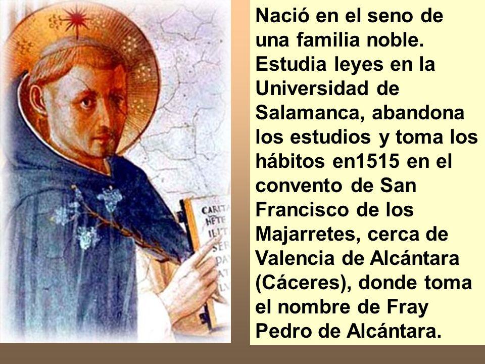Nació en el seno de una familia noble. Estudia leyes en la Universidad de Salamanca, abandona los estudios y toma los hábitos en1515 en el convento de