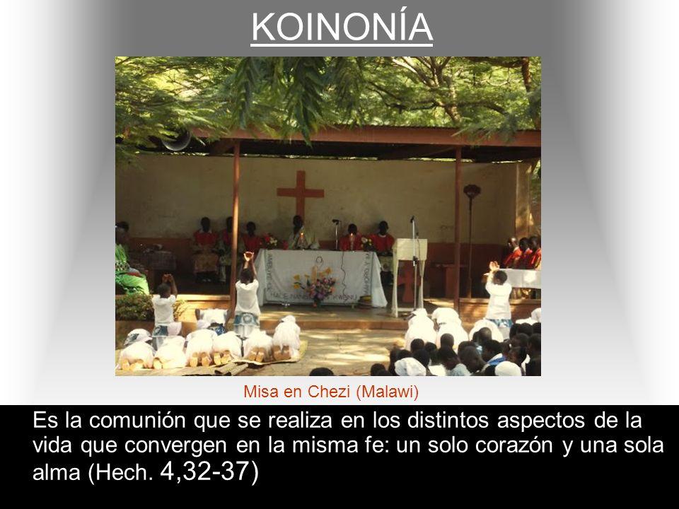 KOINONÍA Es la comunión que se realiza en los distintos aspectos de la vida que convergen en la misma fe: un solo corazón y una sola alma (Hech. 4,32-