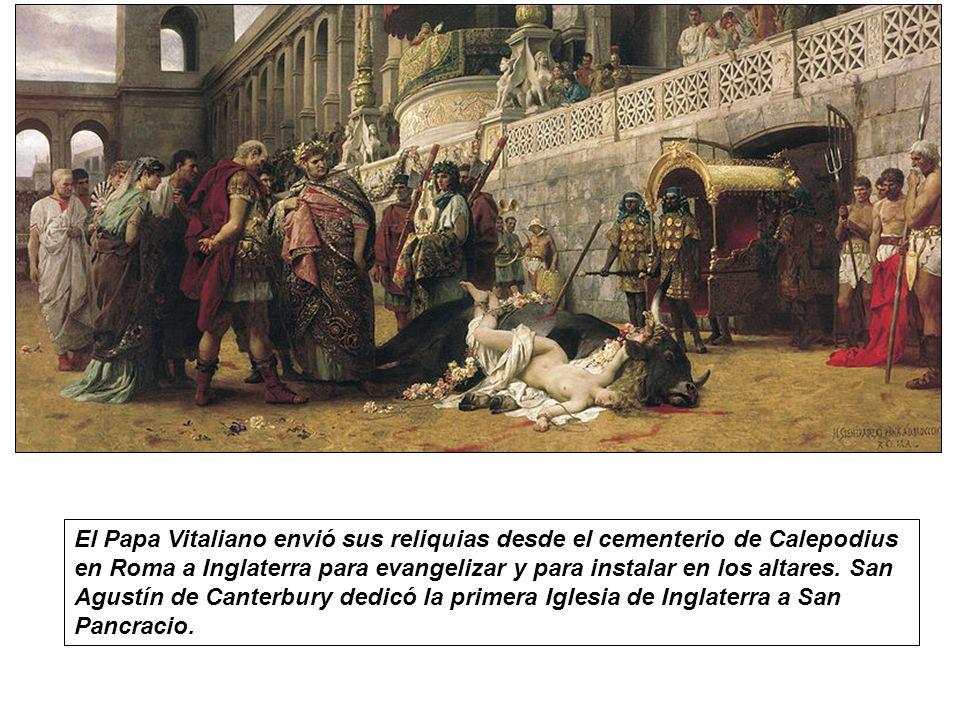 El Papa Vitaliano envió sus reliquias desde el cementerio de Calepodius en Roma a Inglaterra para evangelizar y para instalar en los altares. San Agus