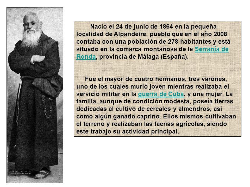 Nació el 24 de junio de 1864 en la pequeña localidad de Alpandeire, pueblo que en el año 2008 contaba con una población de 278 habitantes y está situa