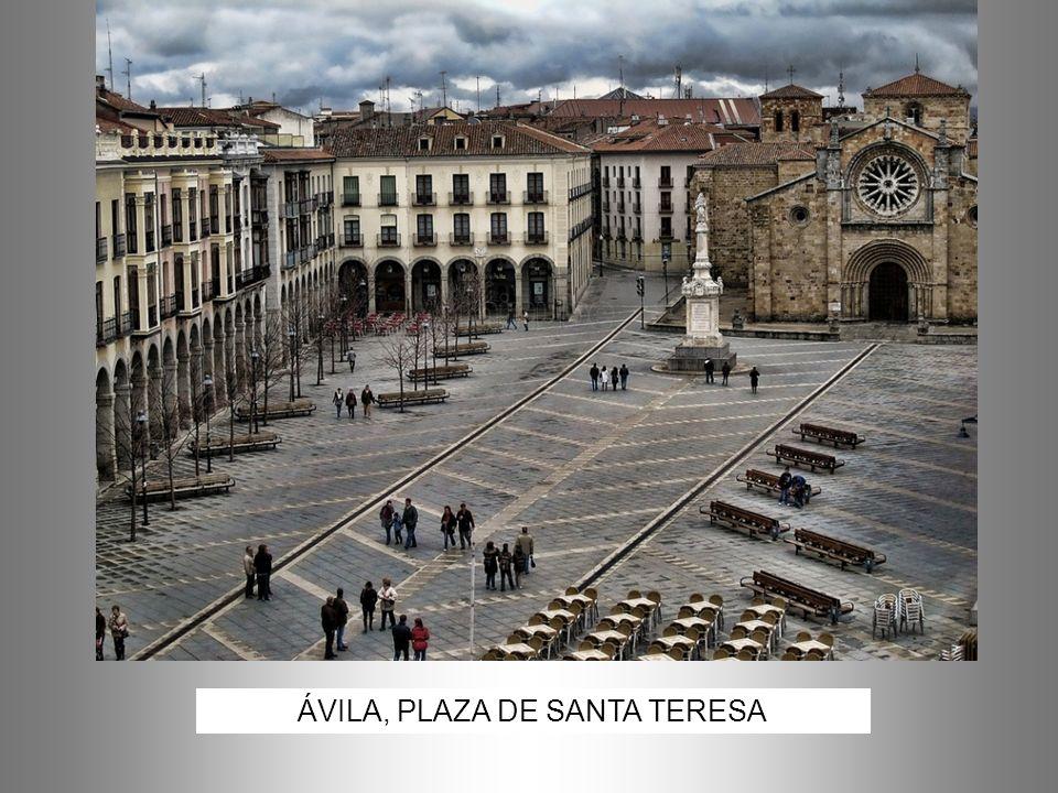 ÁVILA, PLAZA DE SANTA TERESA