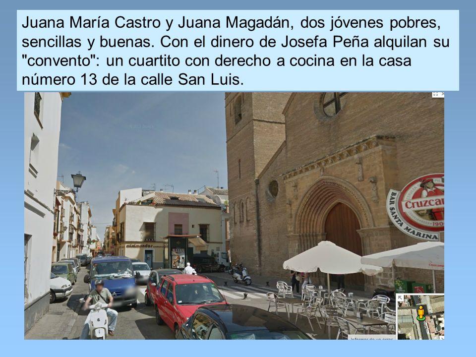Juana María Castro y Juana Magadán, dos jóvenes pobres, sencillas y buenas.