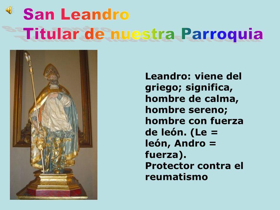 Leandro: viene del griego; significa, hombre de calma, hombre sereno; hombre con fuerza de león. (Le = león, Andro = fuerza). Protector contra el reum
