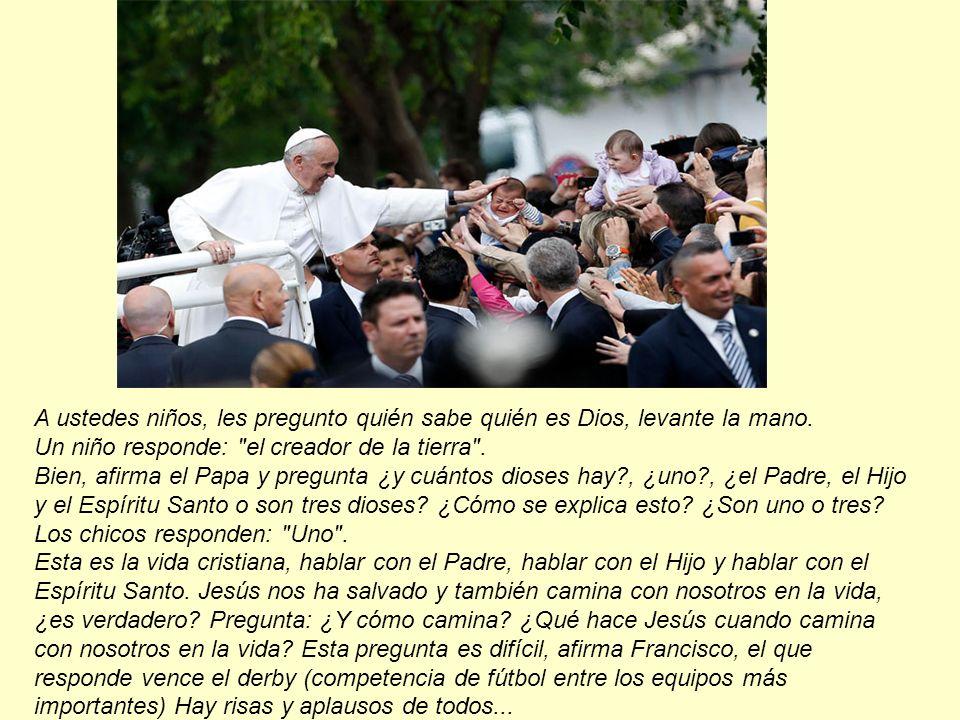 A ustedes niños, les pregunto quién sabe quién es Dios, levante la mano. Un niño responde: