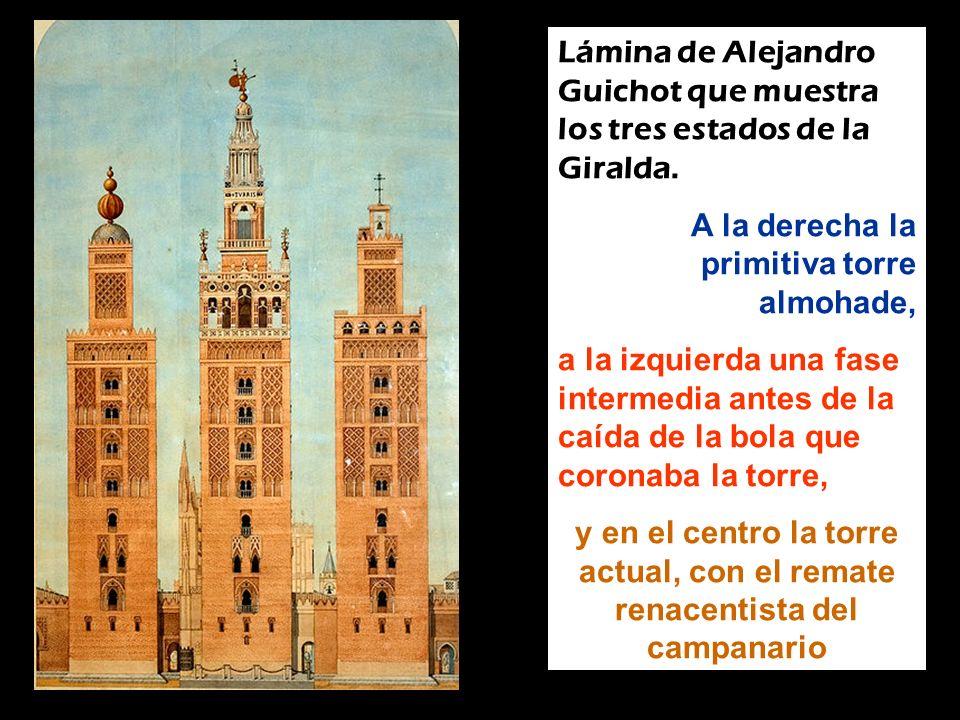 Lámina de Alejandro Guichot que muestra los tres estados de la Giralda. A la derecha la primitiva torre almohade, a la izquierda una fase intermedia a