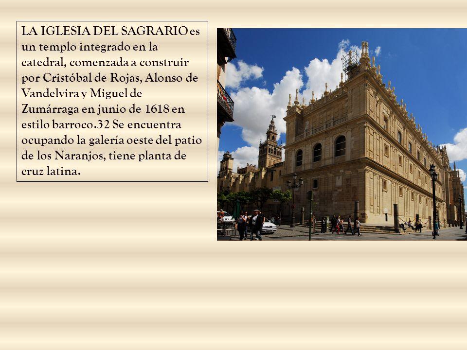 LA IGLESIA DEL SAGRARIO es un templo integrado en la catedral, comenzada a construir por Cristóbal de Rojas, Alonso de Vandelvira y Miguel de Zumárrag