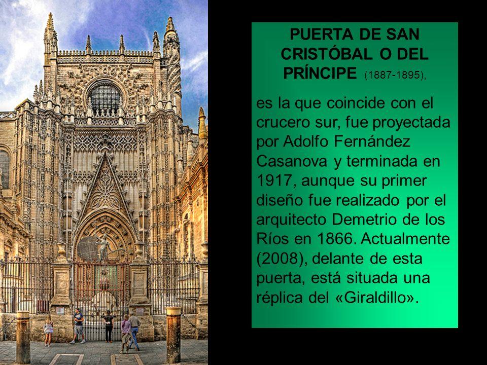 PUERTA DE SAN CRISTÓBAL O DEL PRÍNCIPE (1887-1895), es la que coincide con el crucero sur, fue proyectada por Adolfo Fernández Casanova y terminada en