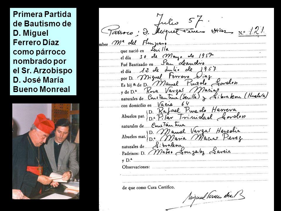 Primera Partida de Bautismo de D. Miguel Ferrero Díaz como párroco nombrado por el Sr. Arzobispo D. José María Bueno Monreal
