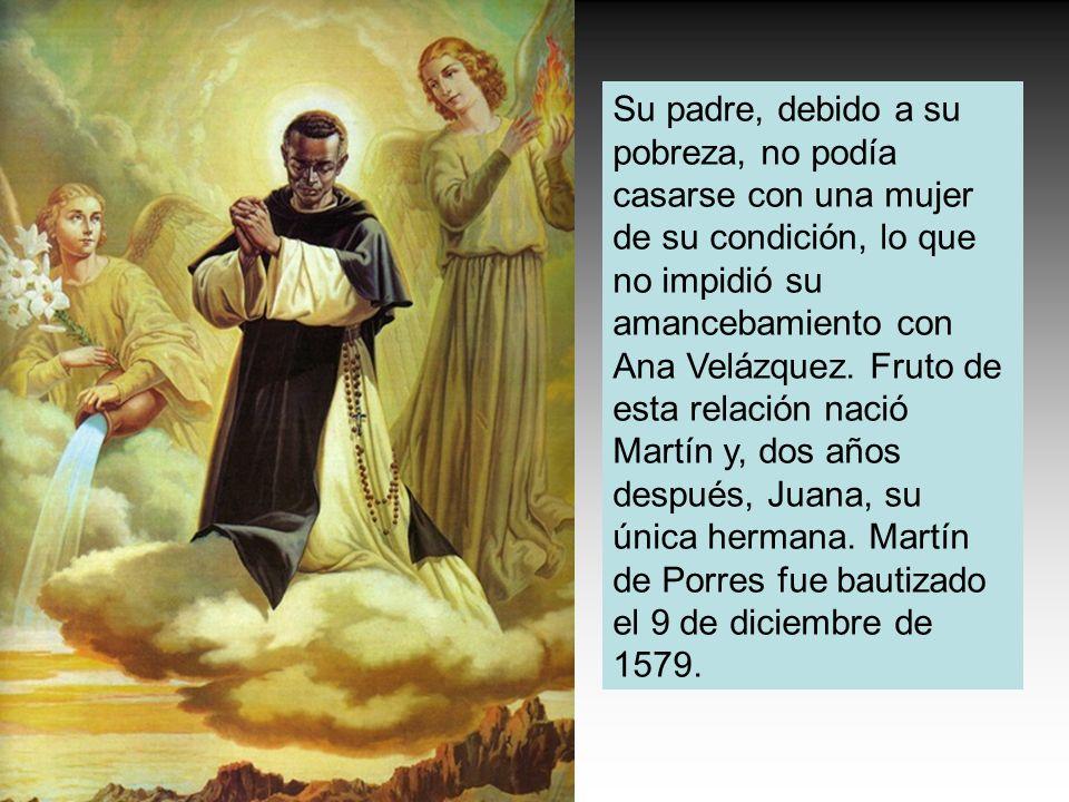 Su padre, debido a su pobreza, no podía casarse con una mujer de su condición, lo que no impidió su amancebamiento con Ana Velázquez. Fruto de esta re