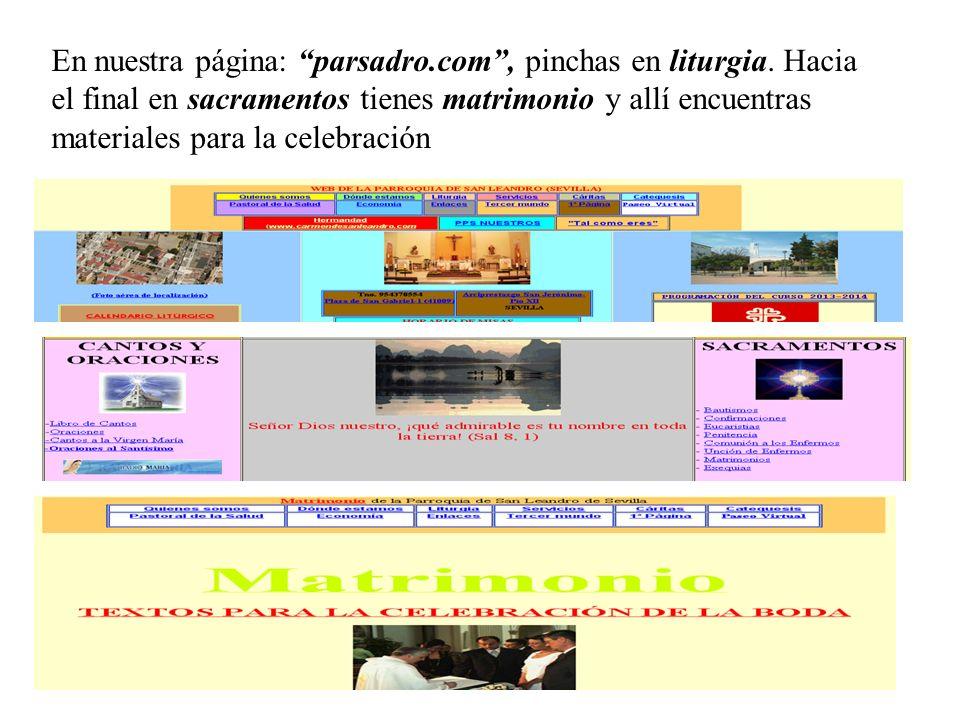 En nuestra página: parsadro.com, pinchas en liturgia. Hacia el final en sacramentos tienes matrimonio y allí encuentras materiales para la celebración