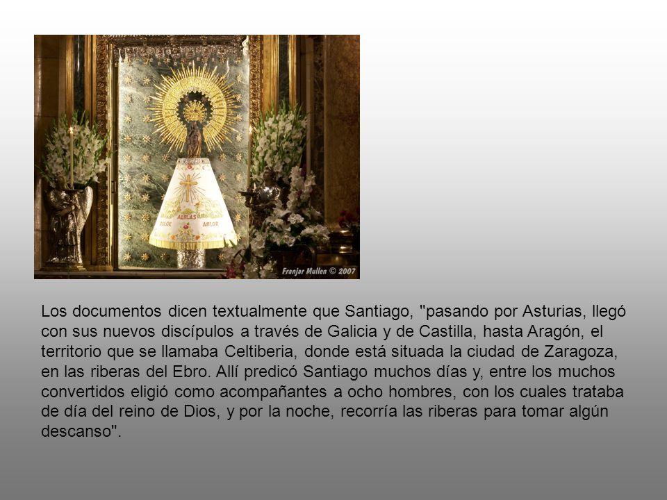 En la noche del 2 de enero del año 40, Santiago se encontraba con sus discípulos junto al río Ebro cuando oyó voces de ángeles que cantaban Ave, María, gratia plena y vio aparecer a la Virgen Madre de Cristo, de pie sobre un pilar de mármol .