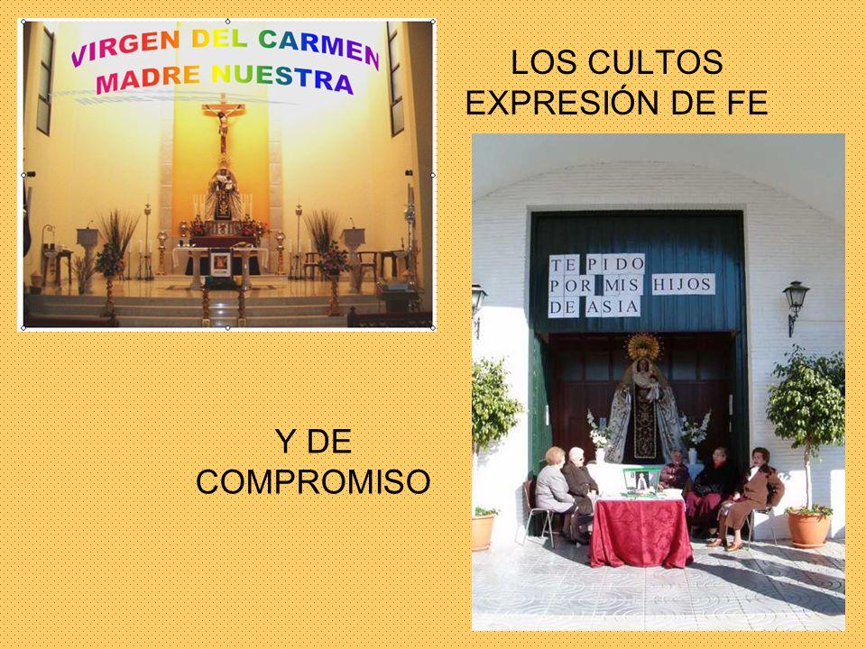 Y DE COMPROMISO LOS CULTOS EXPRESIÓN DE FE