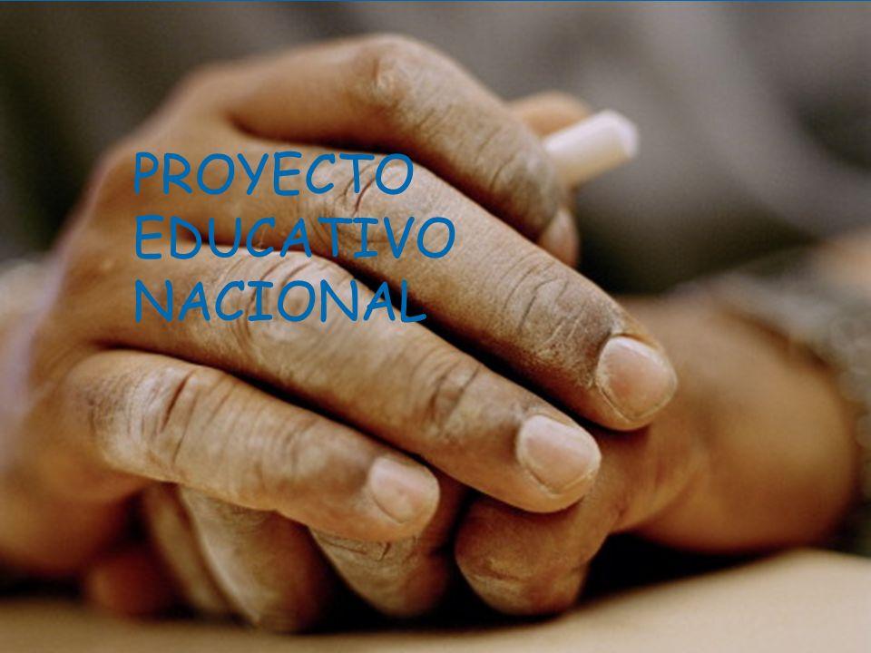 LAS POLÍTICAS DEL PROYECTO EDUCATIVO NACIONAL