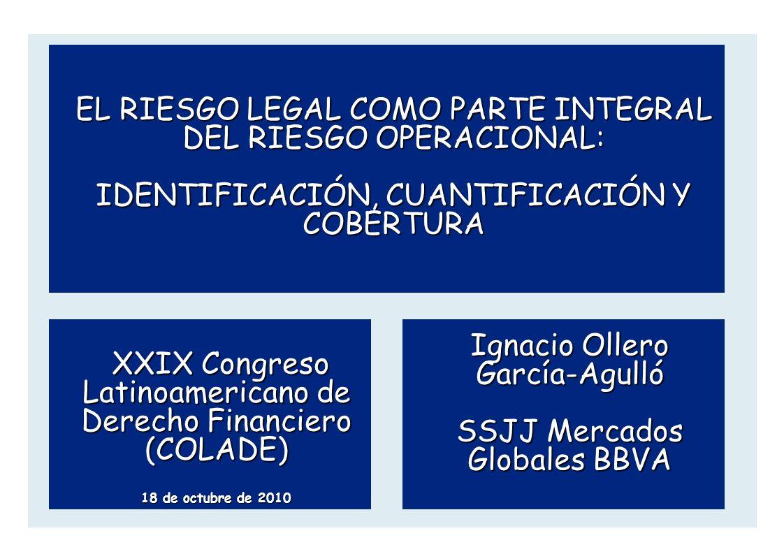 Ignacio Ollero García-Agulló SSJJ Mercados Globales BBVA XXIX Congreso Latinoamericano de Derecho Financiero (COLADE) XXIX Congreso Latinoamericano de
