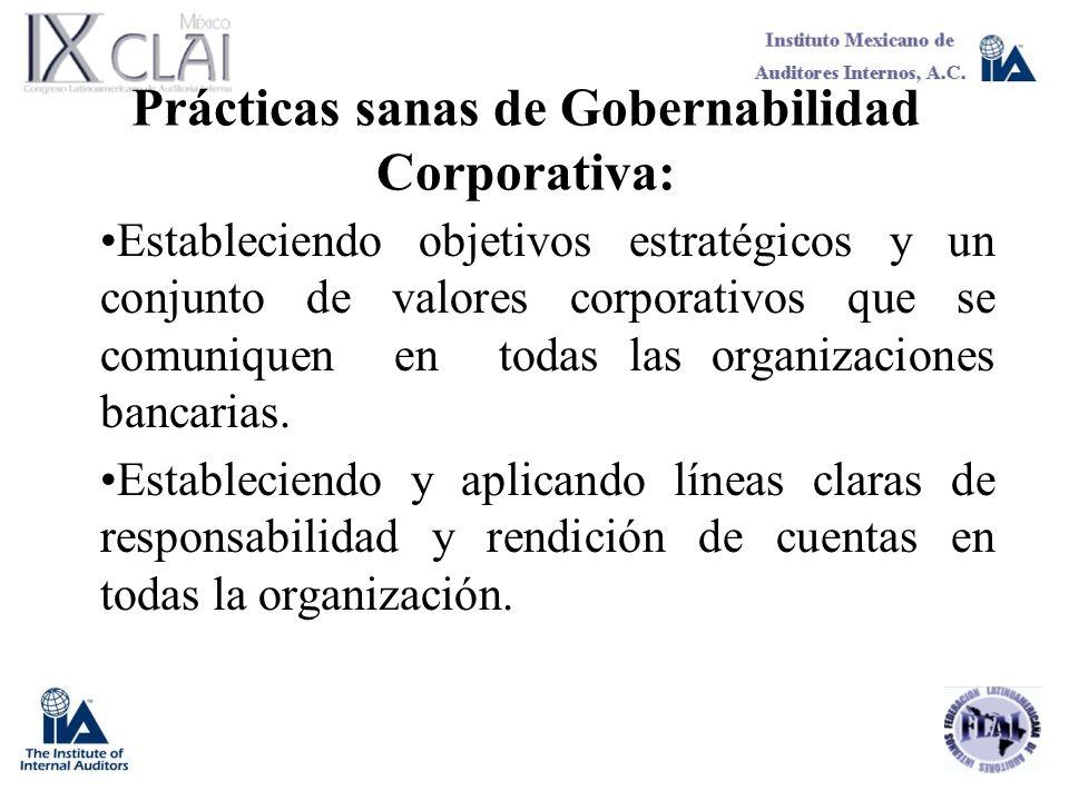 Prácticas sanas de Gobernabilidad Corporativa: Estableciendo objetivos estratégicos y un conjunto de valores corporativos que se comuniquen en todas l