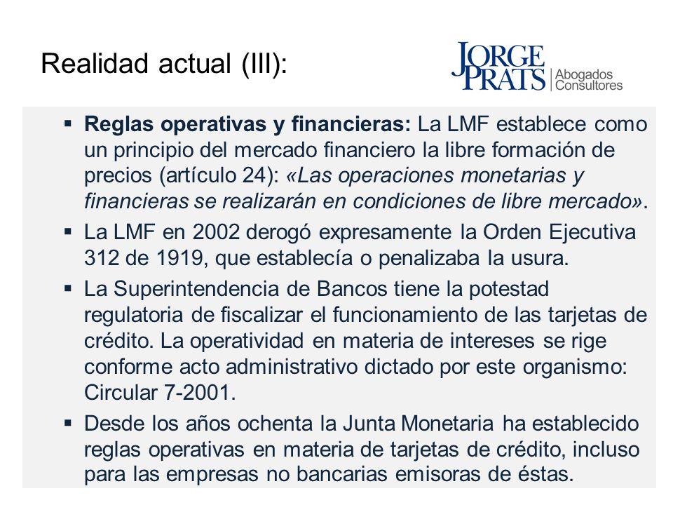 Realidad actual (III): Reglas operativas y financieras: La LMF establece como un principio del mercado financiero la libre formación de precios (artíc