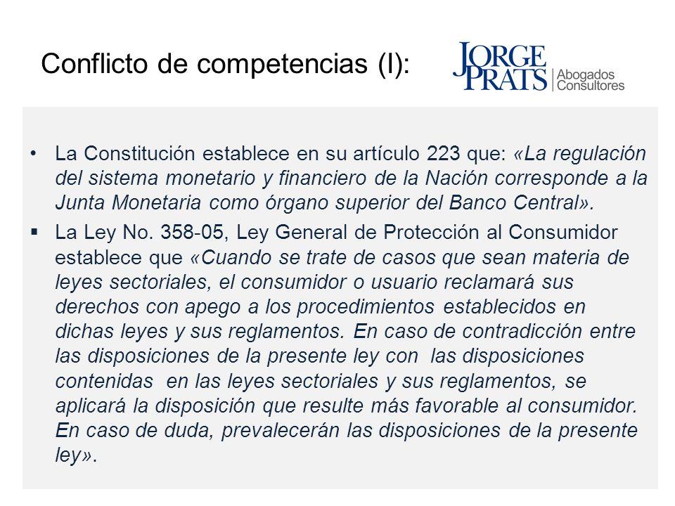 Conflicto de competencias (I): La Constitución establece en su artículo 223 que: «La regulación del sistema monetario y financiero de la Nación corres