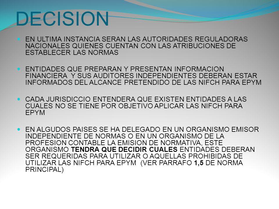 DECISION EN ULTIMA INSTANCIA SERAN LAS AUTORIDADES REGULADORAS NACIONALES QUIENES CUENTAN CON LAS ATRIBUCIONES DE ESTABLECER LAS NORMAS ENTIDADES QUE