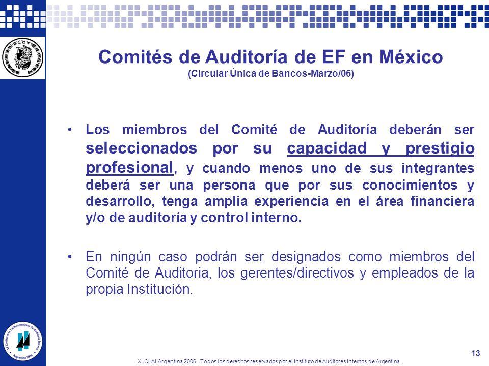 XI CLAI Argentina 2006 - Todos los derechos reservados por el Instituto de Auditores Internos de Argentina. 13 Comités de Auditoría de EF en México (C