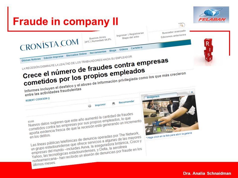 Dra. Analía Schnaidman 7 Fraude in company II Dra. Analía Schnaidman