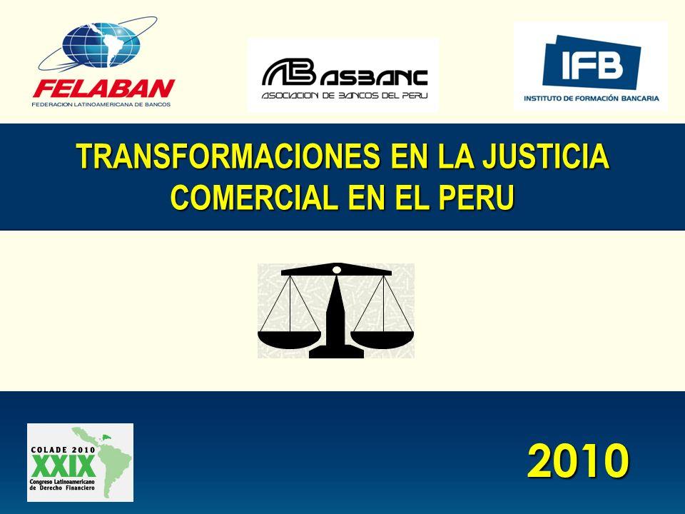 2010 TRANSFORMACIONES EN LA JUSTICIA COMERCIAL EN EL PERU