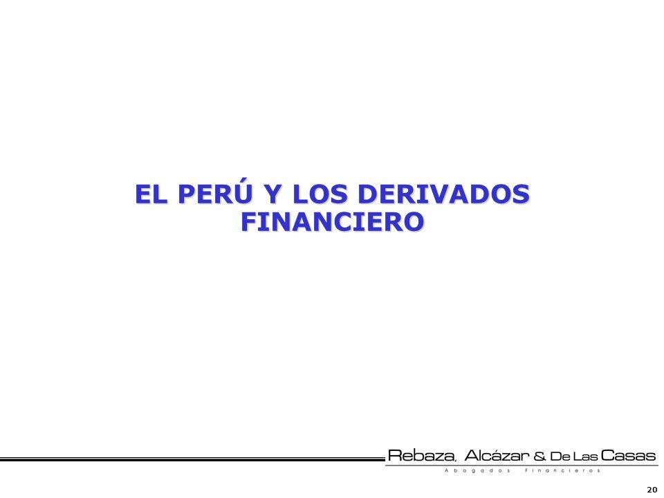 20 EL PERÚ Y LOS DERIVADOS FINANCIERO