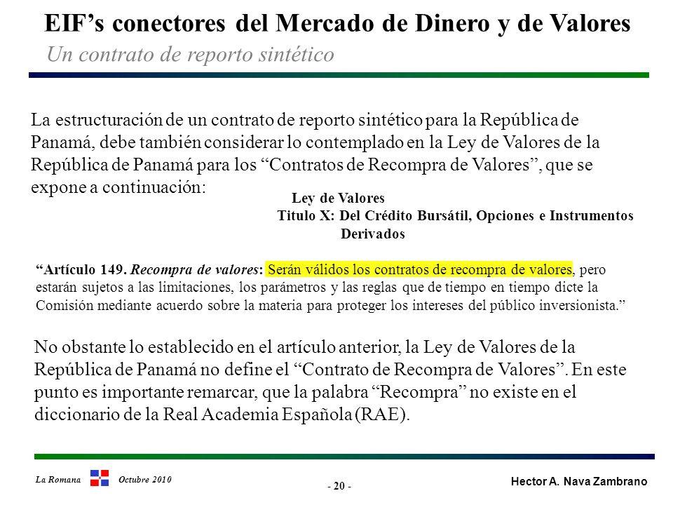 - 20 - EIFs conectores del Mercado de Dinero y de Valores Hector A.