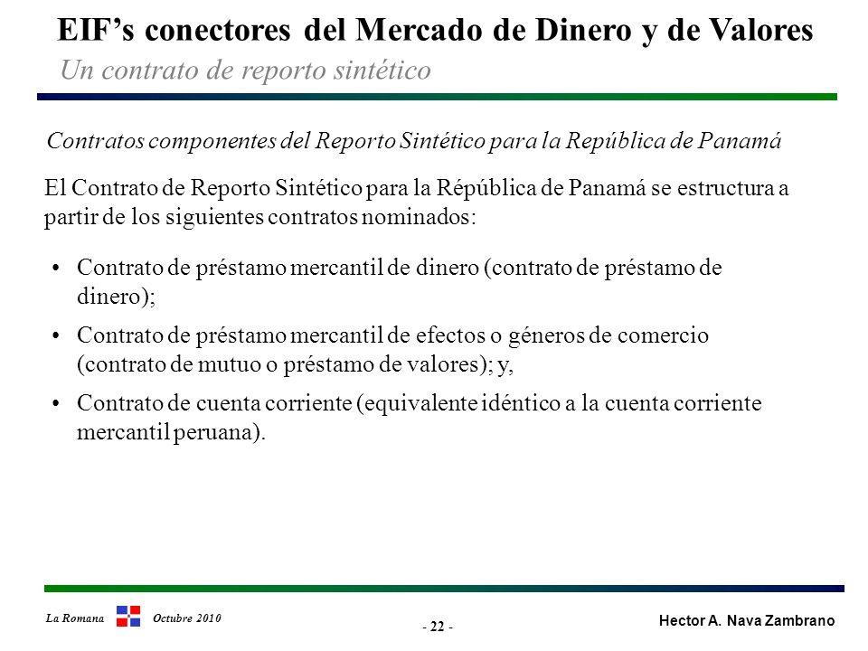 - 22 - EIFs conectores del Mercado de Dinero y de Valores Hector A.