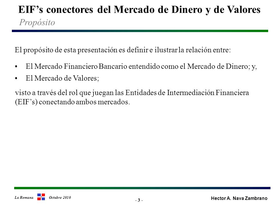 - 34 - EIFs conectores del Mercado de Dinero y de Valores Hector A.