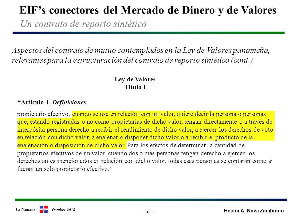 - 31 - EIFs conectores del Mercado de Dinero y de Valores Hector A.