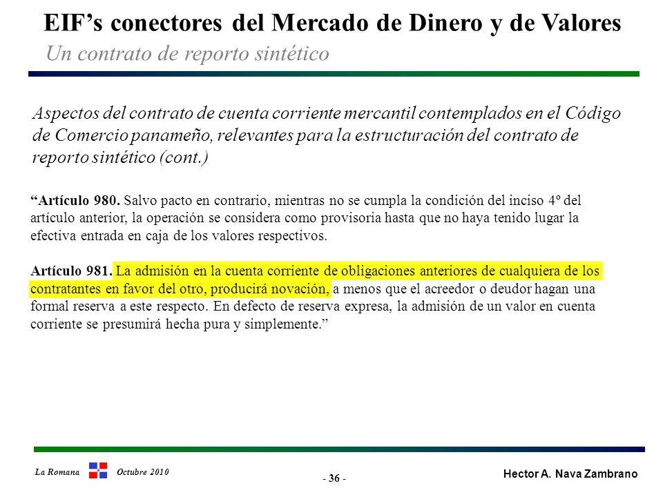 - 36 - EIFs conectores del Mercado de Dinero y de Valores Hector A.