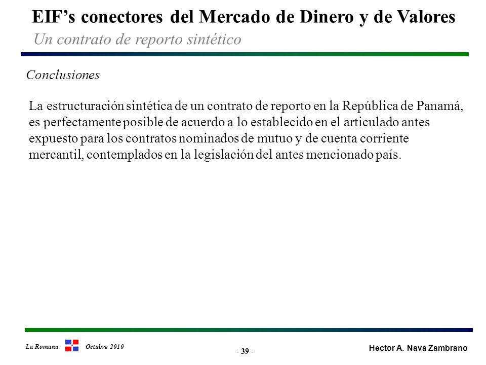 - 39 - EIFs conectores del Mercado de Dinero y de Valores Hector A.
