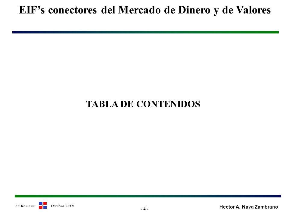 - 15 - EIFs conectores del Mercado de Dinero y de Valores Hector A.