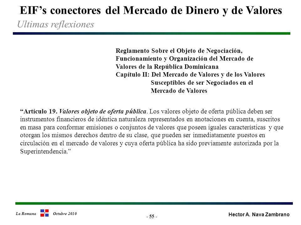 - 55 - EIFs conectores del Mercado de Dinero y de Valores Hector A.