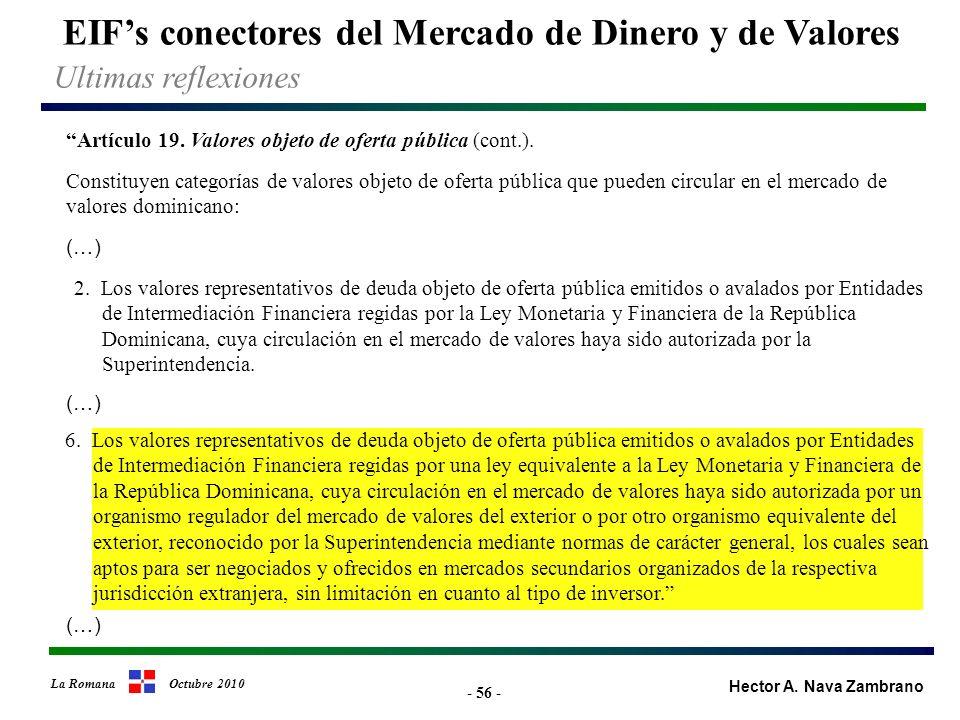 - 56 - EIFs conectores del Mercado de Dinero y de Valores Hector A.